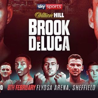 Sky Sports Boxing Preview Headlined By Kell Brook Vs Mark Deluca