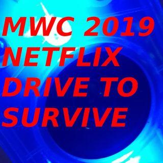 MWC 2019, Netflix e Drive to Survive