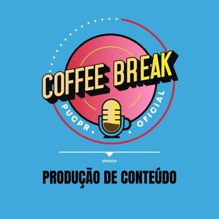 Coffee Break #23 - Produção de conteúdo: desafios e oportunidades