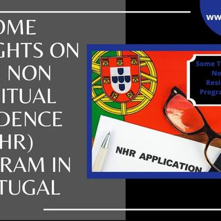 [ HTJ Podcast ] Some Thoughts on the Non Habitual Residence NHR Program in Portugal.