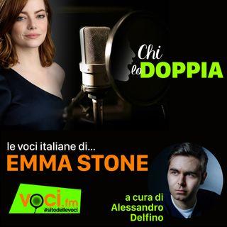 Clicca PLAY e ascolta CHI LO DOPPIA - le voci italiane di EMMA STONE