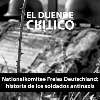 Nationalkomitee Freies Deutschland: historia de los soldados antinazis #22