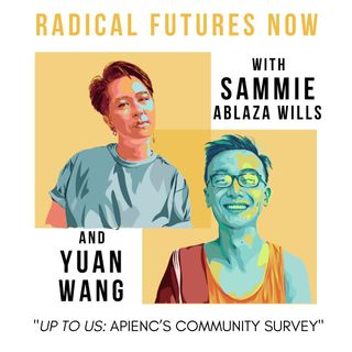 Up To Us: APIENC's Community Survey with Samie & Yuan