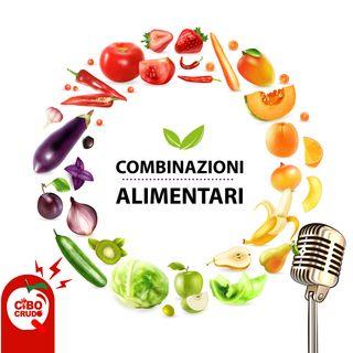 Le corrette combinazioni alimentari