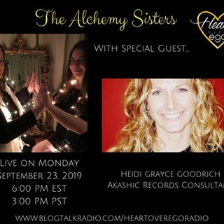 The Alchemy Sisters with Heidi Grayce Goodrich