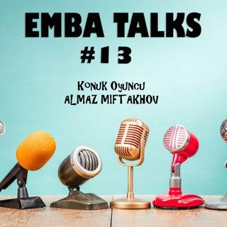 EMBA Talks #13 - Almaz Miftakhov
