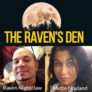 The Raven's Den with Raven Nightclaw and Mette Hoyland - Episode #6: The 3D-Mindset Part 2