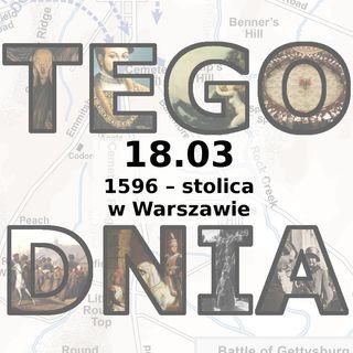 Tego dnia: 18 marca (stolica w Warszawie)
