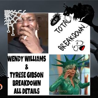 WENDY WILLIAMS AND TYRESE GIBSON BREAKDOWN-ALL DETAILS INSIDE