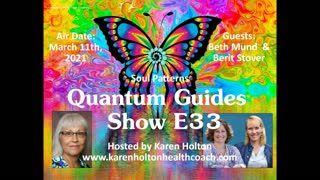 Quantum Guides Show E33 Beth Mund & Berit Stover - SOUL PATTERNS