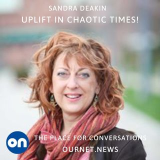 In Conversation with Sandra Deakin: Uplift! in Difficult Times