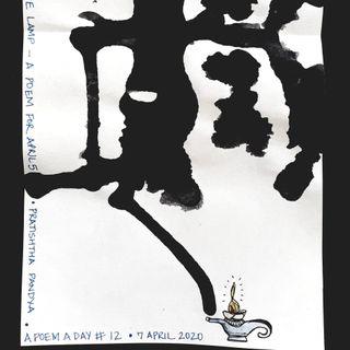 #12. The lady and the lamp | Pratishtha Pandya