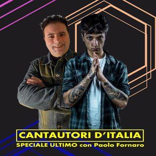 Radio Tele Locale _ Cantautori d'Italia con Paolo Fornaro | Speciale ULTIMO