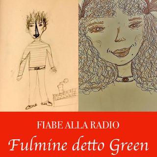 Fiabe alla Radio : Fulmine detto Green