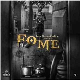 Paulo Flores  Prodgio - Fome (Soul) BAIXAR AGORA MP3