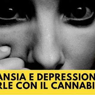 Ansia e Depressione Curarle con il Cannabidiolo - CBD Oil - Podcast