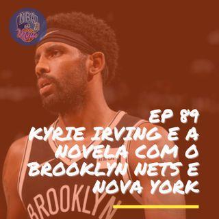 NBA das Mina #89 - E agora Kyrie Irving? com Camilo Pinheiro Machado