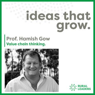 Hamish Gow - Value chain thinking