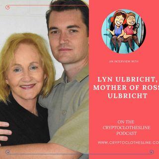 Lyn Ulbricht mother of Ross Ulbricht on Crypto Clothesline - Part 1
