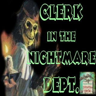 Clerk in the Nightmare Department | Job from Hell Story | Podcast E71