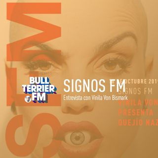 SignosFM #588 con Vinila Von Bismark