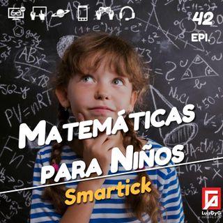Matemáticas para niños con Smartick.