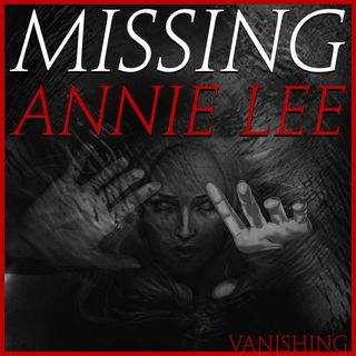 Missing Annie Lee: Vanishing | Episode 8, Return to Sender