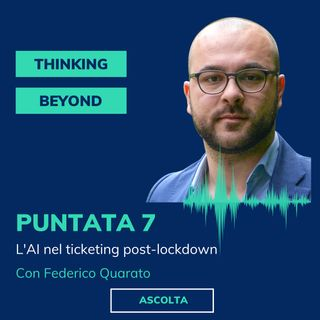 Puntata 7 - L'AI nel ticketing post-lockdown