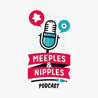 Meeples & Nipples