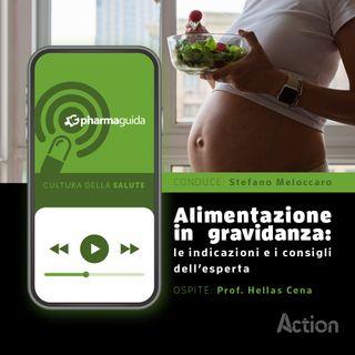 Alimentazione in gravidanza: le indicazioni e i consigli dell'esperta.