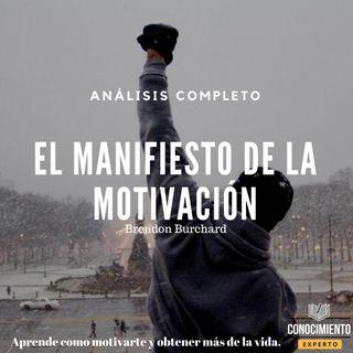 085 - El Manifiesto de la Motivación (Hacer que las cosas sucedan)