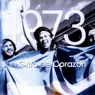 1973 - Un grito de corazón (2007)