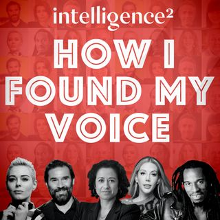 How I Found My Voice