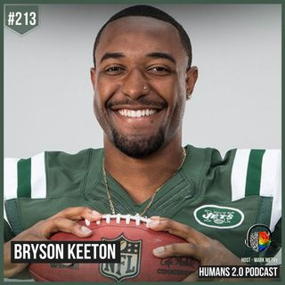 213: Bryson Keeton | Accomplish Anything With Heart & Soul