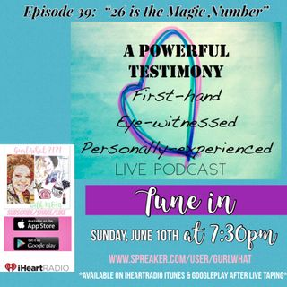 """Episode 39: """"26 is the Magic Number"""""""