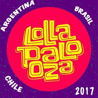 En Ruta a Lollapalooza 2017