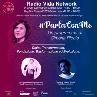 """Parla con me 25 marzo 2021""""La Digital Transformation: fondazione, trasformazione ed evoluzione"""""""
