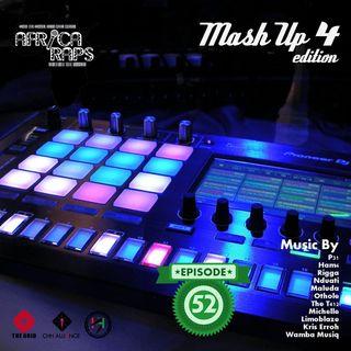 Ep 52: Mash Up 4 Edition