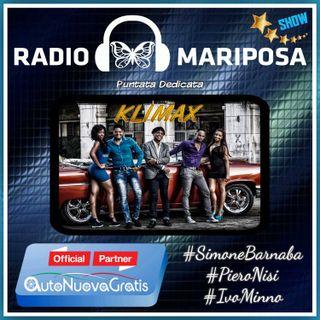 Klimax - 101esima Puntata di Radio Mariposa Show