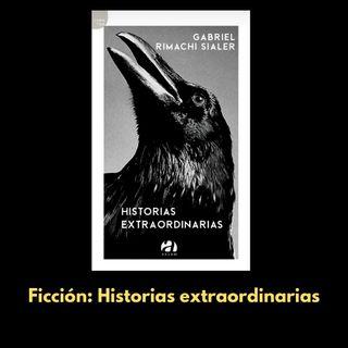 """El libro de la semana: """"Historias extraordinarias"""" de Gabriel Rimachi (Arsam, 2020)"""