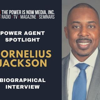 Power Agent Spotlight: Cornelius L. Jackson
