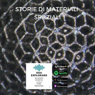 Storie di materiali Spaziali. Con Tommaso Ghidini