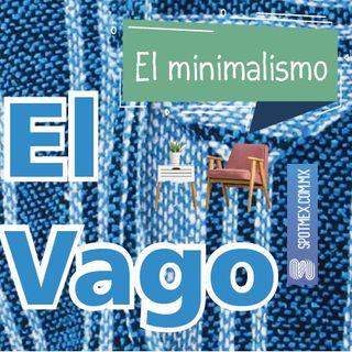 El Vago #13 - El minimalismo