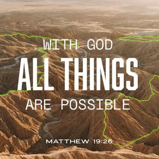 Prayer for God to Make What is Impossible for You Possible