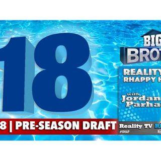 RHAPpy Hour | Big Brother 18 Pre-Season Draft