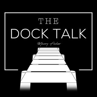 The Dock Talk Episode 1