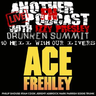 ACE FREHLEY DRUNKEN SUMMIT - EDDIE TRUNK PHILIP SHOUSE JEREMY ASBROCK RYAN COOK