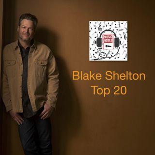 Episode 88 - Blake Shelton Top 20
