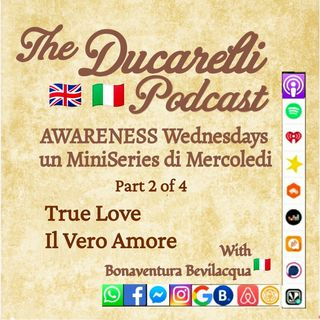 True Love Il Vero Amore AWARENESS Miniseries pt 2 of 4 Bonaventura Bevilacqua International School of Self Awareness