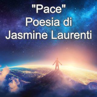 """""""Pace"""" - Poesia di Jasmine Laurenti   🎧🇮🇹"""